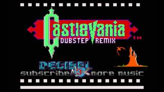 Castlevania Vampire Killer (NES) DecibelAlex Dubstep Remix