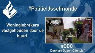 Politie #PRO247 Woninginbrekers vastgehouden door de buurt (Donkere Dagen Offensief)