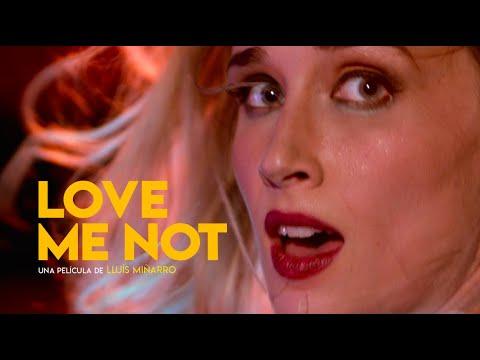 LOVE ME NOT - Trailer Oficial México