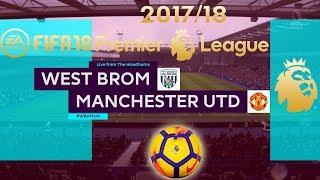 FIFA 18 West Brom vs Manchester United   Premier League 2017/18   PS4 Full Match