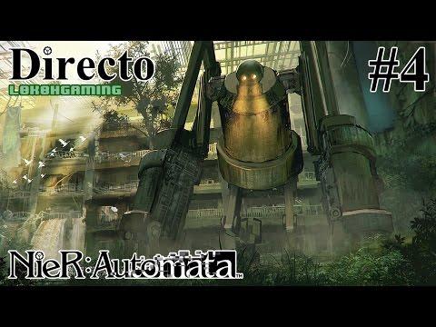 NieR: Automata - Directo 4# - Español - Modo Dificil - El Rey del Bosque - 60fps - Ps4 Pro