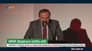 MHK Başkanı Yusuf Namoğlu istifa etti ... (Namoğlu NTV'ye konuştu)