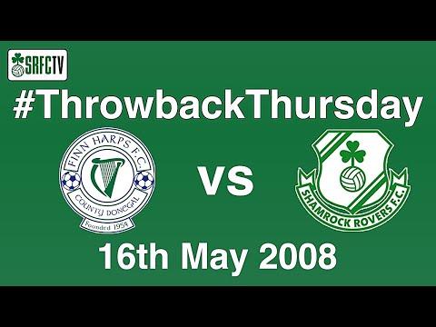 Finn Harps vs Shamrock Rovers | League of Ireland | 16 May 2008 | #ThrowbackThursday