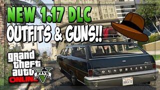 "GTA 5 ONLINE 1.17 - *NEW* ""Clothing, Outfits"" & ""New Guns"" (GTA V Update 1.17)"
