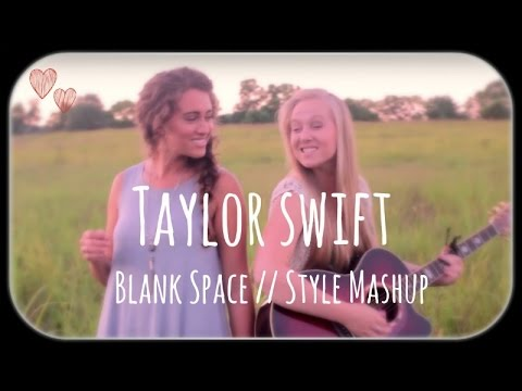TAYLOR SWIFT: Blank Space//Style -Mashup