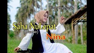 Download lagu SAHA NULEPAT (Darso) - Nina # Pop Sunda Cover