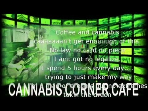 Jingle produced by CANNABIS CORNER CAFE