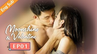 [ENG SUB] Moonshine and Valentine 01 (Johnny Huang, Victoria Song) Fox knows woman better