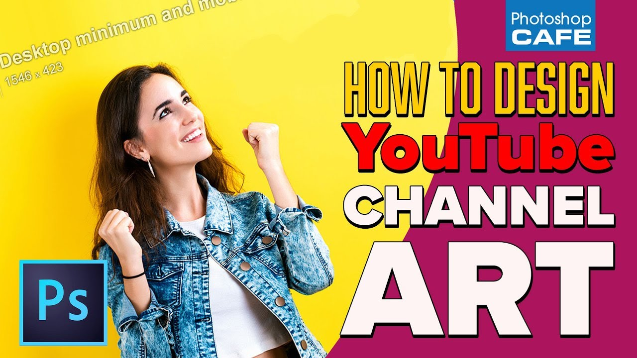 How To Make Youtube Channel Art In Photoshop 2018 Youtube