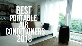 BEST PORTABLE AIR CONDITIONERS OF 2018 | TOP BEST PORTABLE A/C |  PORTABLE AC REVIEW