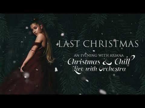Ariana Grande - Last Christmas (Orchestral Version)