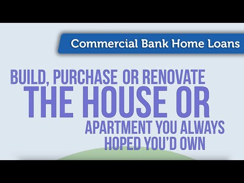 Commercial Bank Home Loans