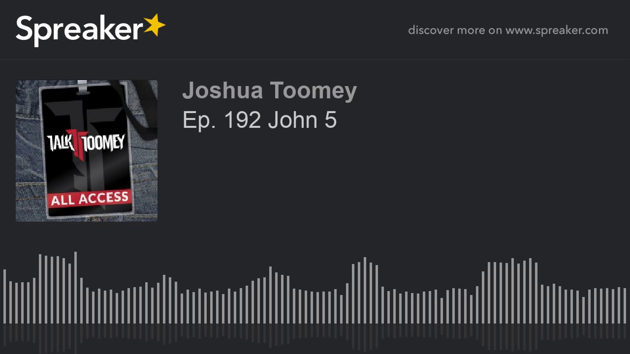 Ep  192 John 5