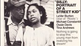 Billy: Portrait of a Street Kid (1977) | LeVar Burton | aka Ghetto Child #TKCarterWeek