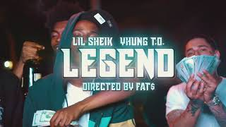 LIL SHEIK - LEGEND Ft Yhung T.O (Official Video)
