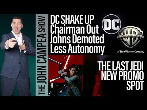 MAJOR DC SHAKE UP - Chairman Out - Geoff Johns Demoted And More Coming - The John Campea Show