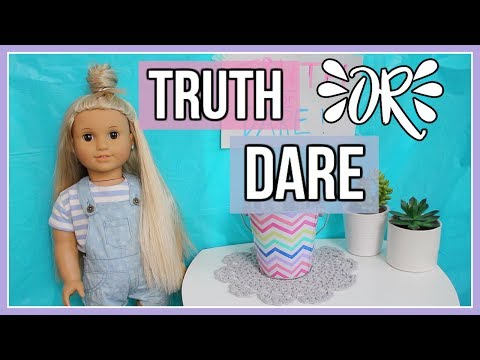 AG TRUTH OR DARE! | American Girl Doll Truth Or Dare Challenge!