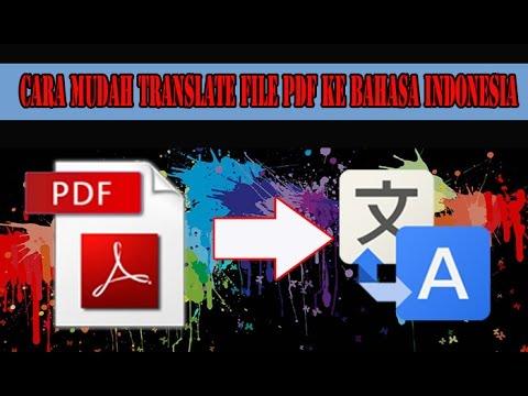 (TUTORIAL) Translate file PDF ke Bahasa Indonesia Gampang kok