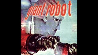 Giant Robot - Giant Robot