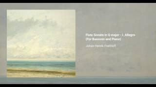 Flute Sonata in G major - I. Allegro (For Bassoon and Piano), Johan Henrik Freithoff