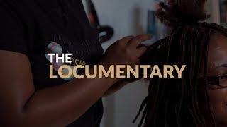 THE LOCUMENTARY | Natural Hair Documentary