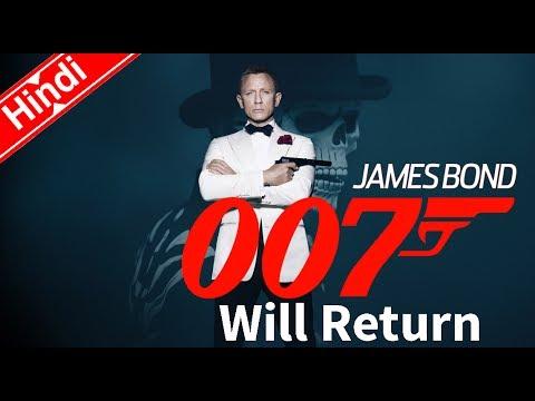 James Bond 007 Will Return (Explain In...