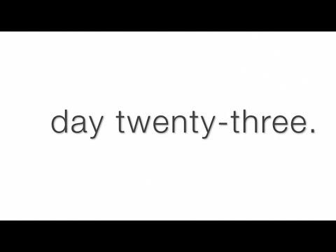 30sec: Day Twenty-Three