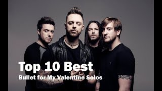 Top 10 Best Bullet for My Valentine Solos