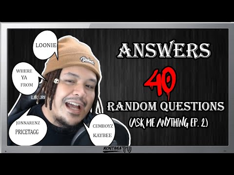 Tiny Montana Answers 40 Questions (Ask Me Anything Ep. 2)