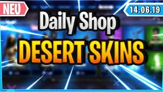 *ENDLICH* DESERT SKINS ARE DA - Fortnite Daily Shop (14 June 2019)