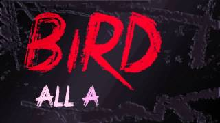 The Bird and The Worm Lyrics Video The Used