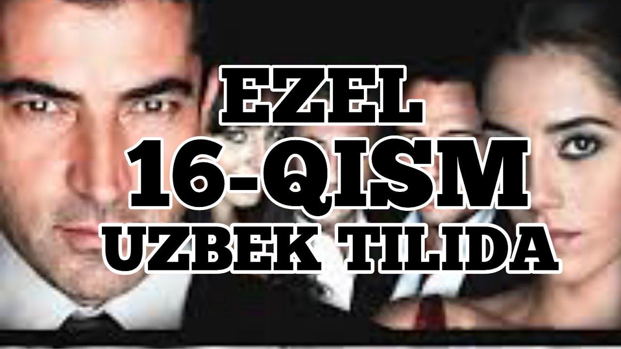 EZEL - 16 QISM UZBEK TILIDA