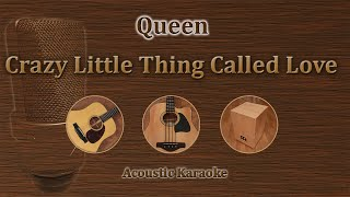 Crazy Little Thing Called Love - Queen (Acoustic Karaoke)