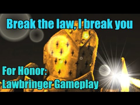BREAK THE LAW AND I BREAK YOU! - For Honor Gameplay