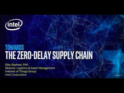 Giby Raphael - Towards Zero-Delay Supply Chain - Global IoT DevFest II November 7-8, 2017