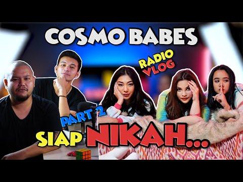 COSMO BABES Siap Nikah... - RadioVlog #Part 2