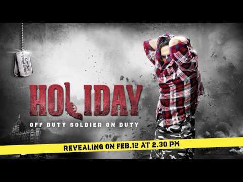 HOLIDAY Motion Poster  Akshay Kumar,Sonakshi Sinha
