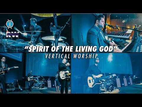 Spirit Of The Living God // Vertical Worship // Royalwood Church