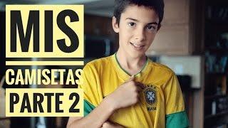 MIS CAMISETAS DE FUTBOL PARTE 2 | HISTORIAS DE POLERAS DE FUTBOL