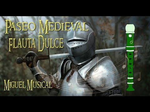 Paseo medieval flauta dulce