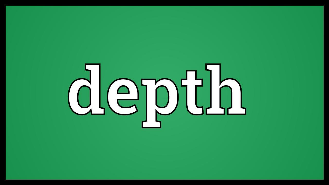 Depth meaning youtube depth meaning malvernweather Image collections