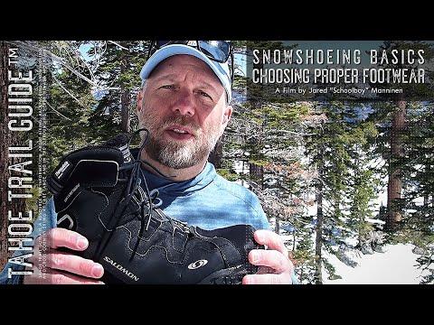 Snowshoeing Basics: Choosing Appropriate Footwear for Snowshoeing