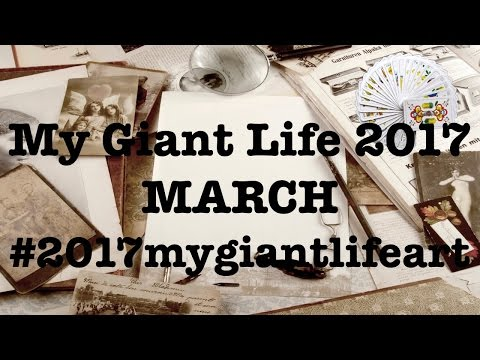 My Giant Life March 2017 #2017mygiantlifeart #anneliesescreations
