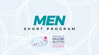 Men Short Program | 2019 ISU World Figure Skating Championships Saitama JPN | #WorldFigure