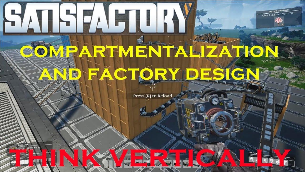 Satisfactory - Factory Design Tutorial - Think Vertically