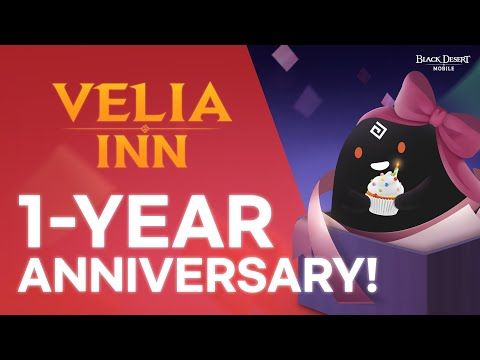 Happy 1-Year Anniversary! [Velia Inn / Black Desert Mobile]