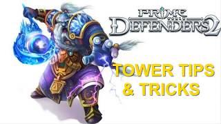Prime World Defenders 2 - Tower Tips & Tricks