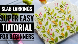 Polymer Clay Slab Tutorial Slab Earrings Tutorial for Beginners Polymer Clay Floral Hand Embroidery