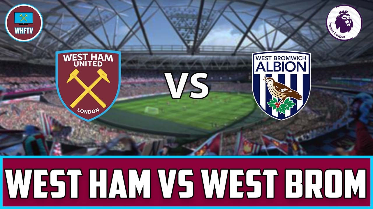 west ham vs west brom - photo #1