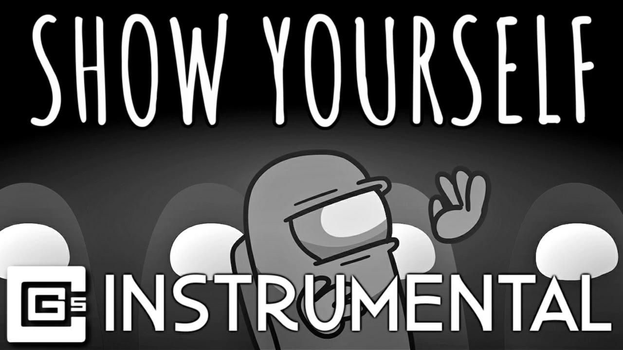 Show Yourself - Among Us Original Song (Instrumental)